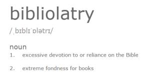 Bibliolatry